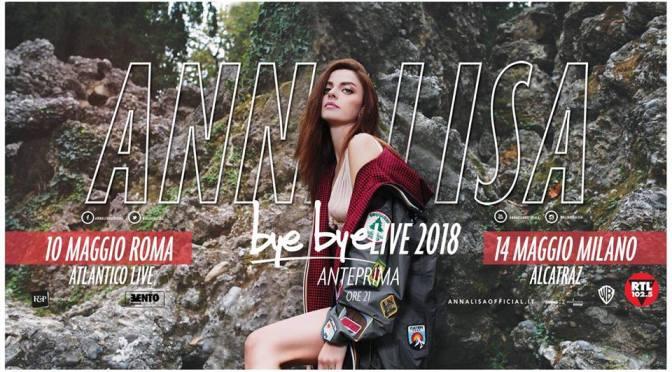 """Annalisa lancia il nuovo album ,""""Bye Bye"""", e si prepara per due grandi eventi live"""