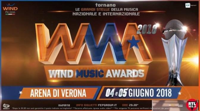 Wind Music Awards 2018 : tutti gli ospiti  che saliranno sul palco dell'Arena di Verona