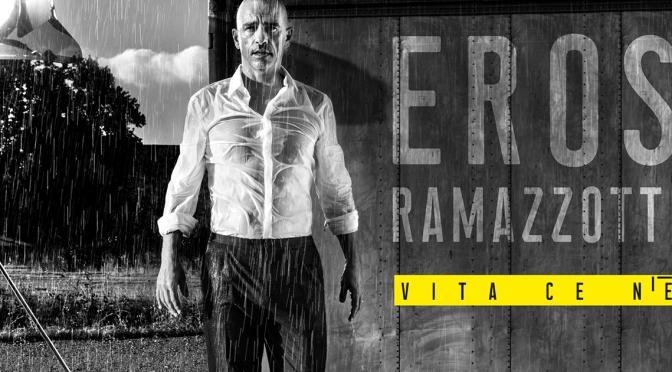 """Eros Ramazzotti, esce il nuovo album, """"Vita ce n'è"""""""
