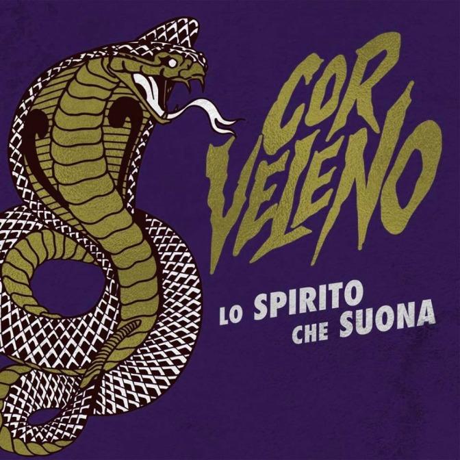 """""""Lo Spirito che Suona"""" dei Cor Veleno non muore mai."""