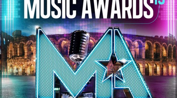 Tornano i MUSIC AWARDS il 4 e 5 giugno all'Arena di VERONA.