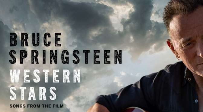 """BRUCE SPRINGSTEEN: domani esce """"WESTERN STARS – SONGS FROM THE FILM""""."""