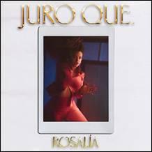 """ROSALÍA: è disponibile in digitale il nuovo brano """"JURO QUE"""" (I Swear That). Online il video."""