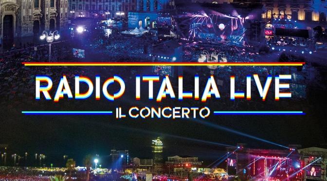 """""""RADIO ITALIA LIVE – IL CONCERTO"""". Doppia data MILANO e PALERMO"""